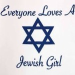 Everyone Loves a Jewish Girl